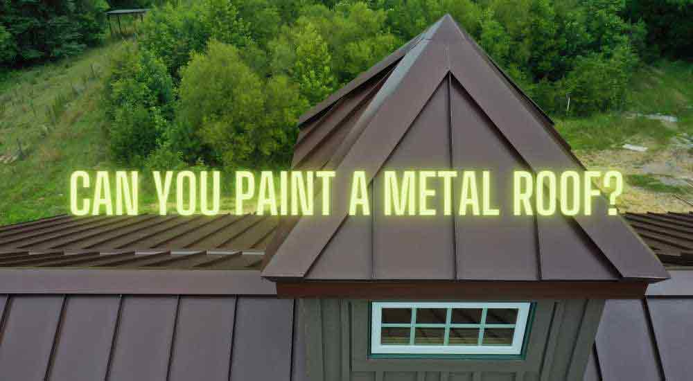 can-you-paint-a-metal-roof